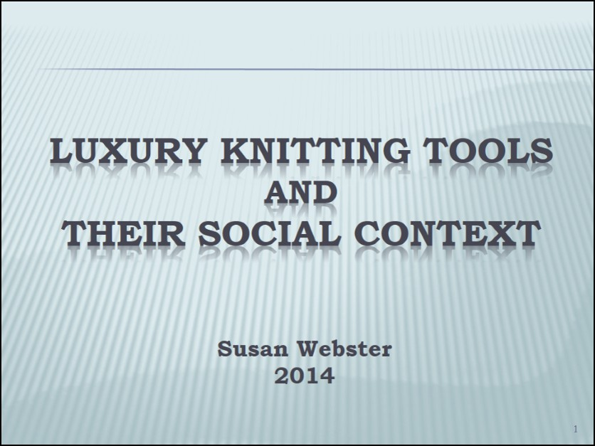 Luxury-Knitting-Tools-and-their-Social-Context-1